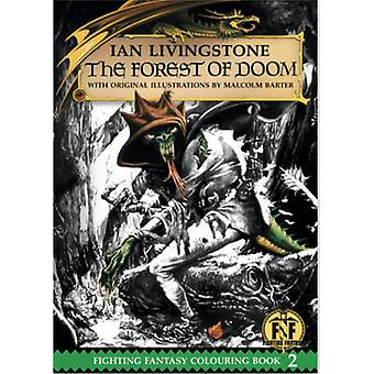 Official Fighting Fantasy Colouring Book 2 The Forest of Doom by Livingstone & Ian