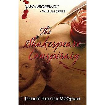The Shakespeare Conspiracy A Christopher Klewe Novel Book 1 by McQuain & Jeffrey Hunter