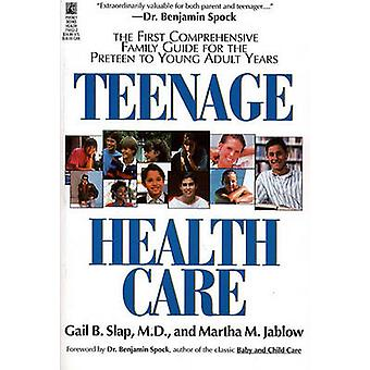Teenage Health Care by Slap & Gail