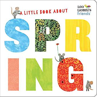 A Little Book About Spring by Leo Lionni - 9780525582274 Book