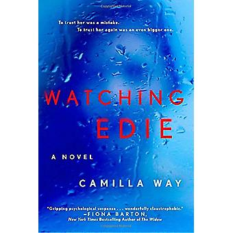 Watching Edie by Camilla Way - 9781101991657 Book