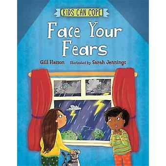 Kids Can Cope - Face Your Fears de Gill Hasson - 9781445166094 Livre