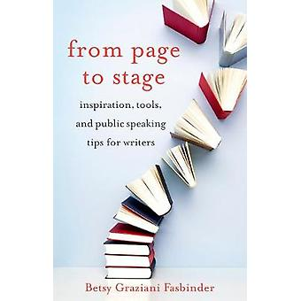 From Page to Stage - Inspiration - Tools - and Public Speaking Tips fo