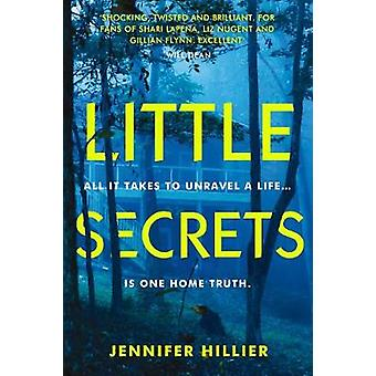 Little Secrets by Jennifer Hillier - 9781786495174 Book