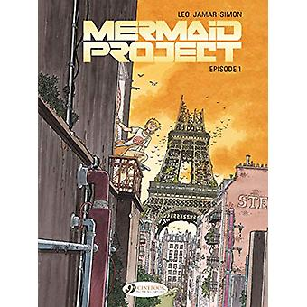 Mermaid Project Vol. 1 - Episode 1 by Corine Jamar - 9781849184021 Book