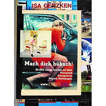 ISA Genzken - Mach Dich Hubsch by Isa Genzken - Beatrix Ruf - Martijn