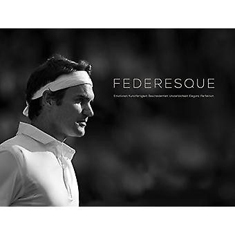 Federesque - 2018 by Mark Hodgkinson - 9782970123606 Book