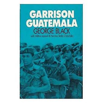Garrison Guatemala by George Black