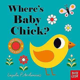 Where's Baby Chick? by Ingela Peterson Arrhenius - 9781788005111 Book