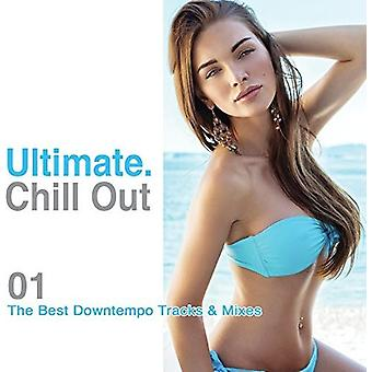 Various Artist - Ultimate Chill Out 01: Best Downtempo Tracks [CD] USA import