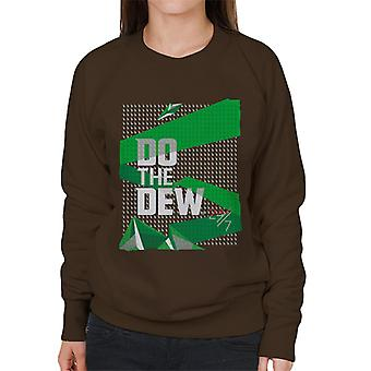 Mountain Dew Do The Dew 24 7 Women's Sweatshirt