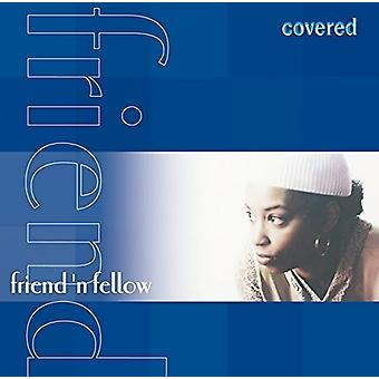 Vriend 'N Fellow - overdekte [CD] USA importeren