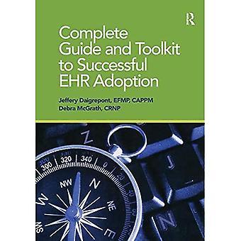 Guía completa y kit de herramientas para la adopción exitosa de EHR