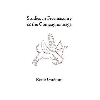 Estudios en Masonería y la Compagnonnage