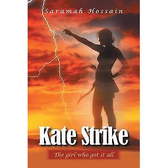 Kate Strike door Saramah Hossain