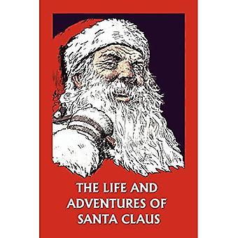Liv og eventyr af Santa Claus