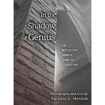 In the Shadow of Genius by Photographs by Barbara G Mensch