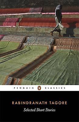 Selected Short Stories 9780140449839 by Rabindranath Tagore