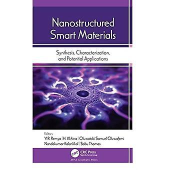Nanostructured Smart Materials by Edited by V R Remya & Edited by H Akhina & Edited by Oluwatobi Samuel Oluwafemi & Edited by Nandakumar Kalarikkal & Edited by Sabu Thomas