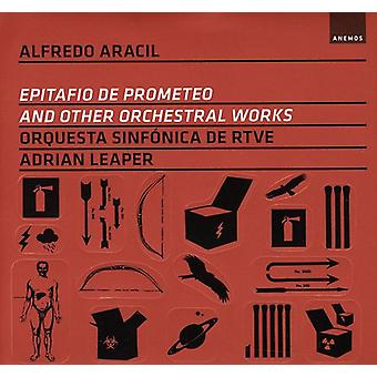 A. Aracil - アルフレド ・ Aracil: Epitafio ・ デ ・ プロメテオとその他管弦楽曲集 [CD] 米国のインポート