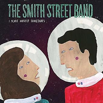 Smith Street Band - I Scare Myself Sometimes [Vinyl] USA import