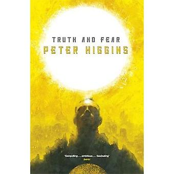 Truth and Fear Book Two of The Wolfhound Century par Peter Higgins