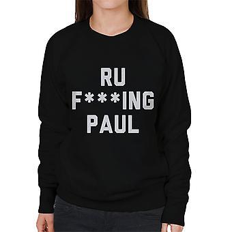 Ru Fking Paul Naisten huppari
