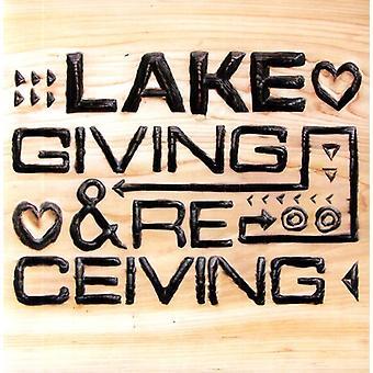 Lake - Giving & Receiving [Vinyl] USA import
