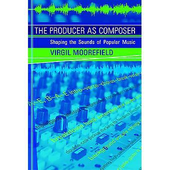 Der Produzent als Komponist - Gestaltung die Klänge der populären Musik von Virg