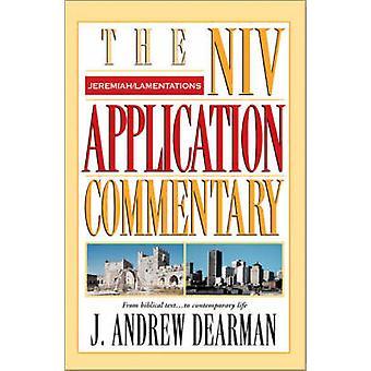Jeremiah - Lamentations by Andrew J. Dearman - 9780310206163 Book