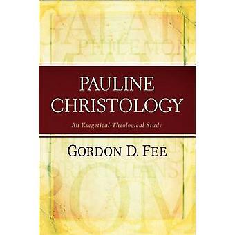 Pauline Christology - uno studio esegetico-teologico di Gordon D costo