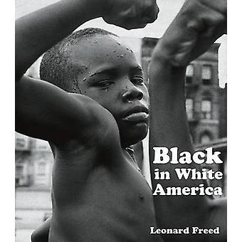 Zwart wit Amerika door Leonard Freed - 9781606060117 boek
