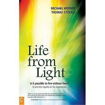 Vie de la lumière - est-il Possible de vivre sans nourriture? -Un scientifique R