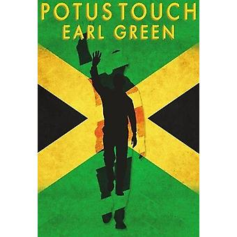 Potus Touch by Earl Green - 9781988281254 Book