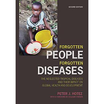 忘れられた人々 - 忘れられた疾患 - 顧みられない熱帯病