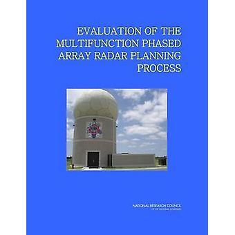 Bewertung der Planung Prozess b Multifunktions Phased-Array-Radar
