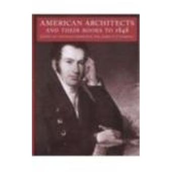 American Architects and Their Books to 1848 by Kenneth Hafertepe - Ja