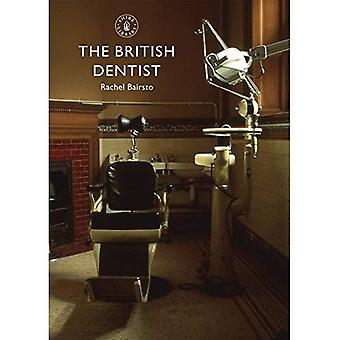 The British Dentist (Shire Library)