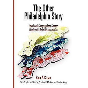 Philadelphia Story kanssa: Miten paikalliset seurakunnat tukea elämänlaadun kaupunkien Amerikassa (kaupunki 2000-luvulla)