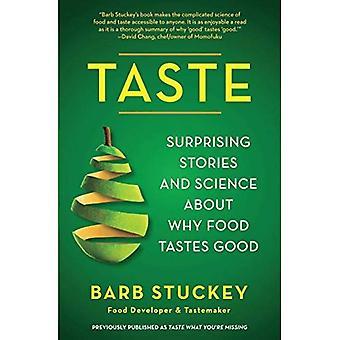 Smaak: Verrassend verhalen en wetenschap over waarom eten goed smaakt