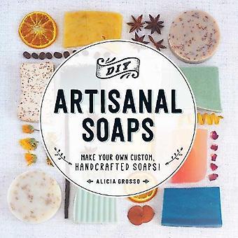 Saponi artigianali fai da te: Creare il proprio cliente, saponi artigianali!