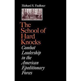 Skolan av hårda smällar: bekämpa ledarskap i de amerikanska Expeditionary Forces