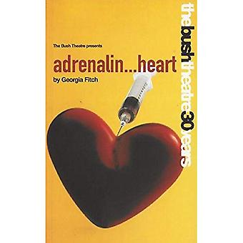 Adrenalin Heart