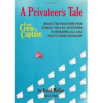 From Crew to Captain - A Privateer's Tale