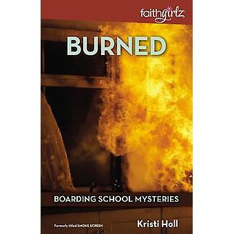 Verbrand door de Holl & Kristi