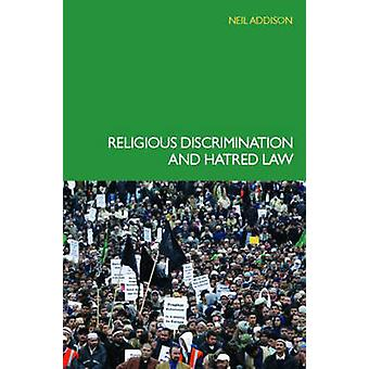 Religious Discrimination and Hatred Law by Addison & Neil