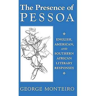 Presence of Pessoa by Monteiro & George