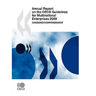 Annual Report on the OECD Guidelines for Multinational Enterprises 2009  Consumer empowerment by OECD Publishing