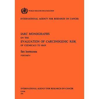 Sex Hormones. IARC vol 6 by World Health Organization
