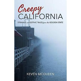 Creepy California - Strange and Gothic Tales from the Golden State - 9